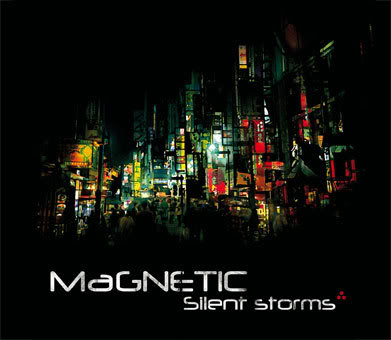"Magnetic, nouvel album: ""Silent Storms"" Cover_Storms_BD"