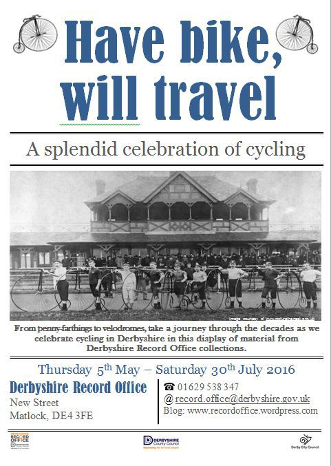 Matlock Records Office Cycling Exhibition until 30 July HaveBikeWillTravel_zpsbwroingc