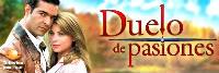 Дуел на страсти / Duelo de pasiones - Televisa