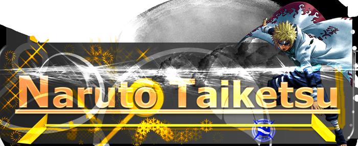 Naruto Taiketsu - NaruTards 0a4e5a15