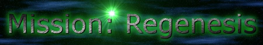 Mission: Regenesis