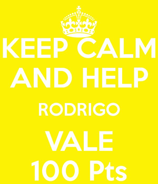 JOGO SOLIDÁRIO C.A.T.T. Keep-calm-and-help-rodrigo-vale-100-pts-1