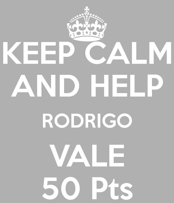 JOGO SOLIDÁRIO C.A.T.T. Keep-calm-and-help-rodrigo-vale-50-pts