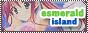 Esmerald Island~
