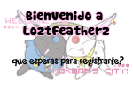 ~Lozt Featherz~ Welcome