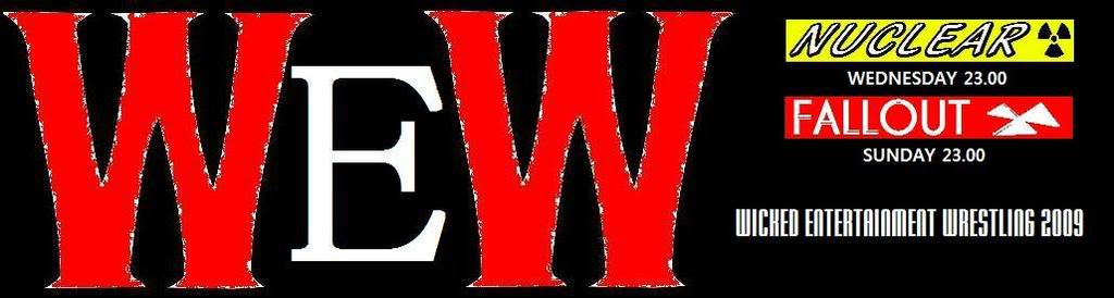 WEW - Wicked Entertainment Wrestling