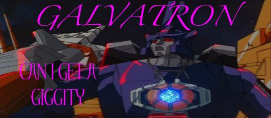 So!! Galvatron1