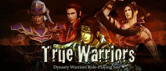 True Warriors: A Dynasty Warriors RPG TrueWarriorsBannerEdit_zps7a81c7a2