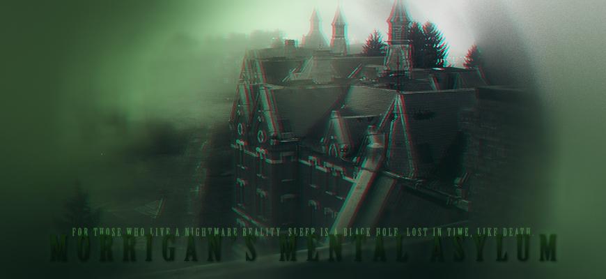 Morrigan's Mental Asylum