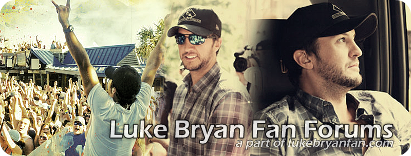 Luke Bryan Fan Forums