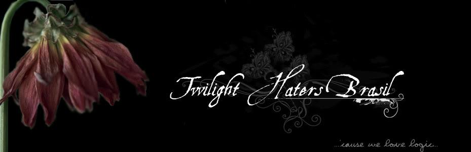 Twilight Haters Brasil Fórum