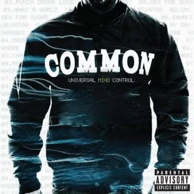 Common - Universal Mind Control (2008) CommonUniversalMindControl