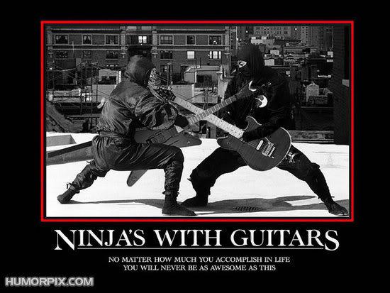 Motivational Posters, Anyone? - Page 4 Ninjasandguitars