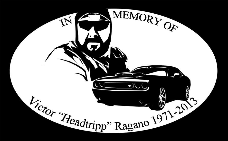 In honor of Vic Rigano (Headtripp) Vic