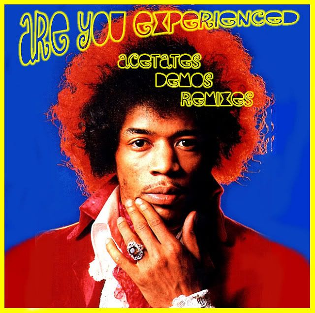 Are You Experienced Acetates/Demos/Remixes JH-FC