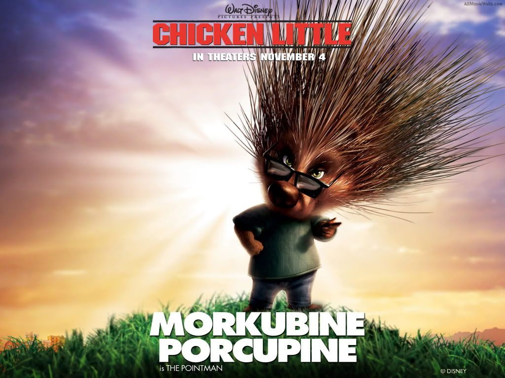 Chicken little Chicken_Little_Morkubine_Porcupine