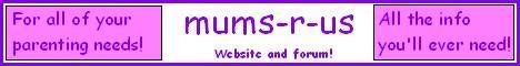 mums-r-us! All a parent needs! Join our community!