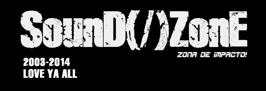 SounD(/)ZonE (2003-2014) Soundzonerip1_zps984ee9f5