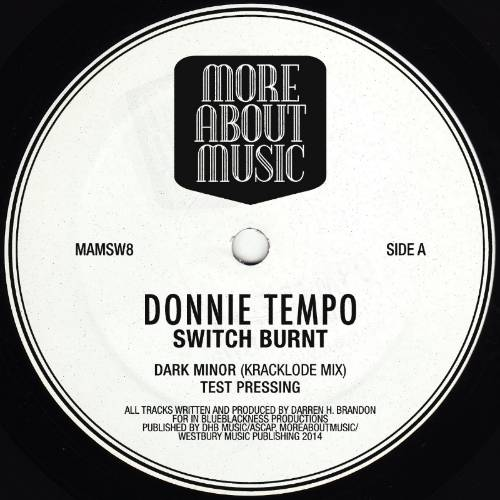 Donnie Tempo - Switch Burnt EP - MAMSW8 67889c19-2c0e-47f3-a566-083a1adfdaf2