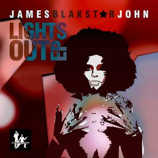 "NEW RELEASE -""Lights Out""EP from James Blakstar John James-Blakstar-John_lights-out"