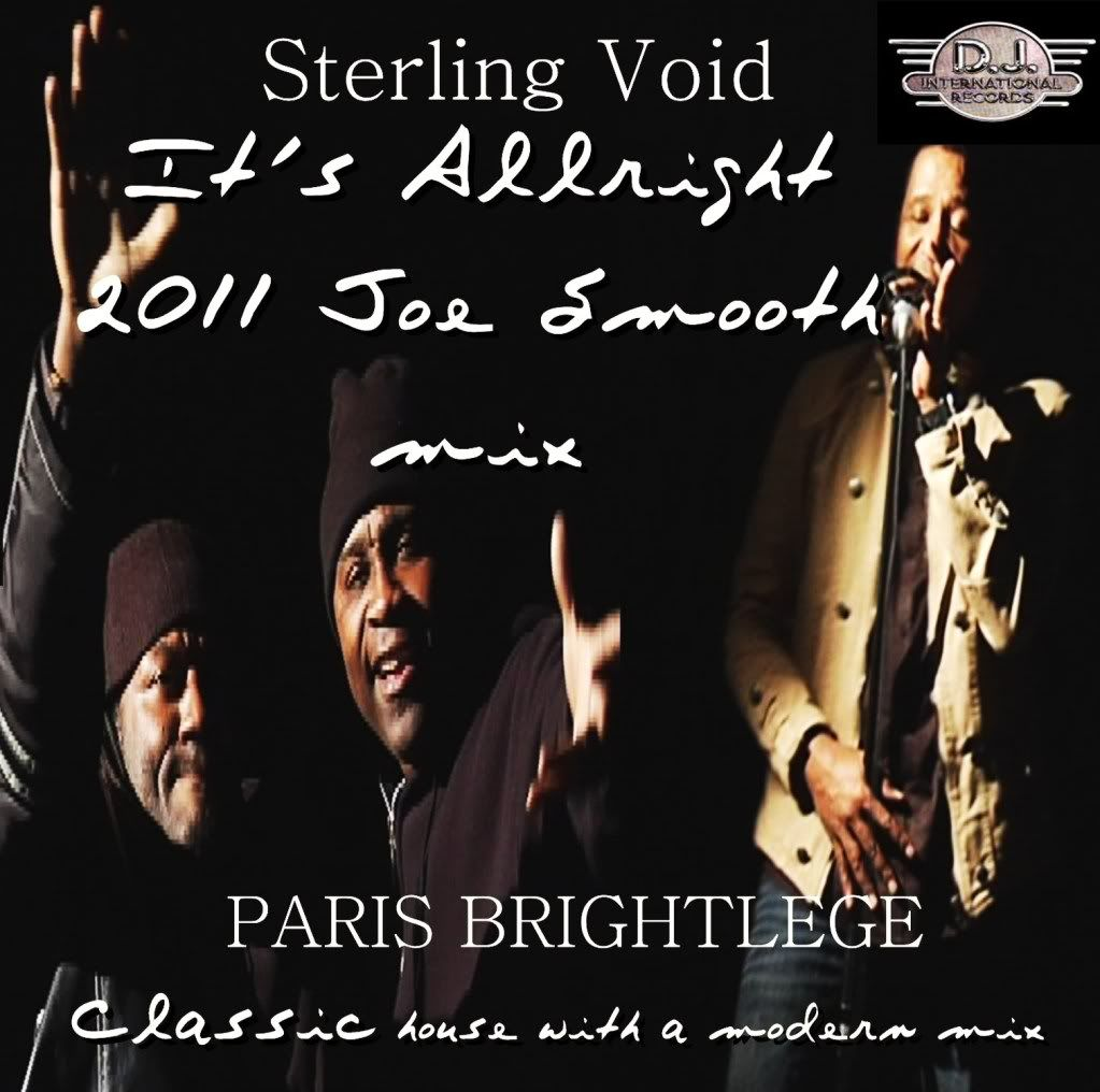"NEW RELEASE -"" It's Allright"" from Sterling Void SterlingVoidItsAllright"