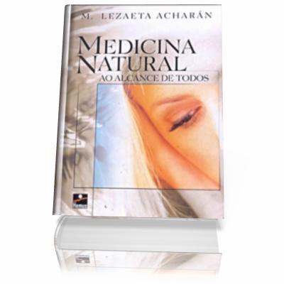 Medicina Natural al Alcance de Todos - Manuel Lezaeta Acharan Medicina