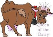 Queen of the Dairy