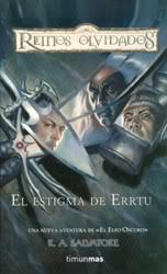 [Saga] El Elfo Oscuro (R.A. Salvatore) - Página 2 11_El_Estigma_de_Errtu