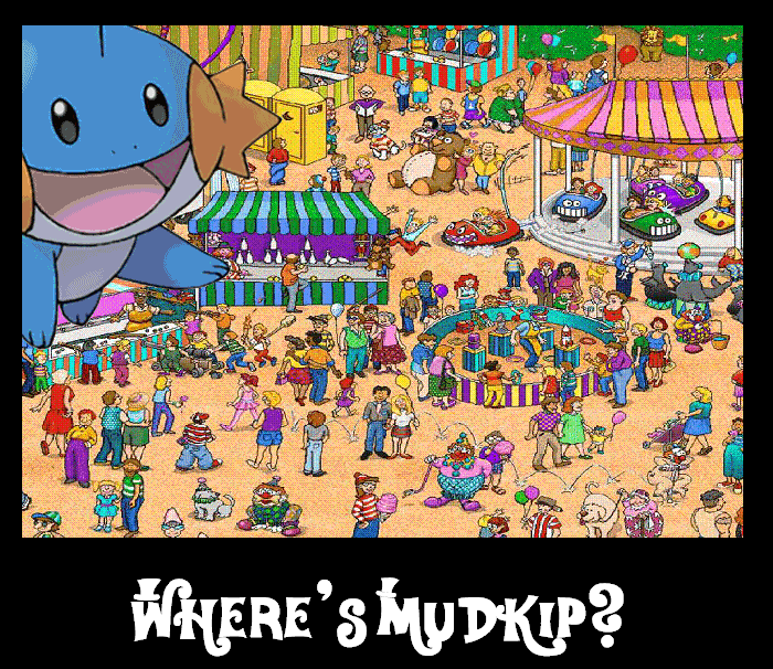 So i herd u like MudkipZ? WheresMudkipPoster