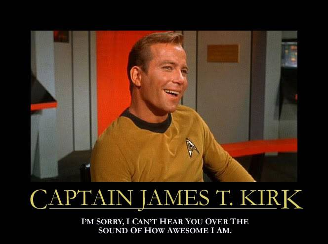 The funny picture thread... Could be NSFW Be warned!! Kirk-inspirational-awesome