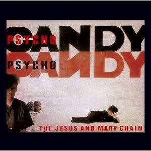 1001 discos que hay que escuchar antes de morir - Página 2 Psychocandy