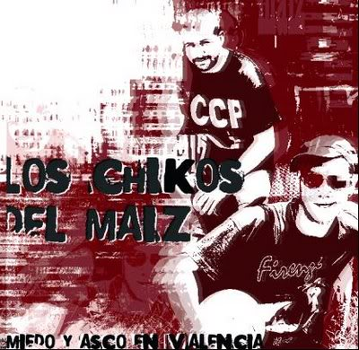(Discografía) Los Chikos del Maíz. LosChikosdelMaiz-MiedoyascoenValenc
