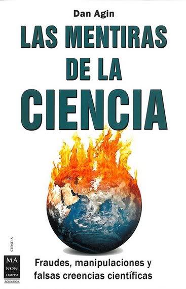 'Las mentiras de la ciencia' de Dan Agin Mentiras