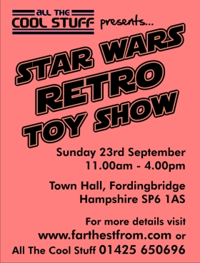 Farthest From, the UK Star Wars Retro Toy Show, 23rd Sept 2012, Hampshire, UK CollectorsGazetteAdvertJuly2012lowres