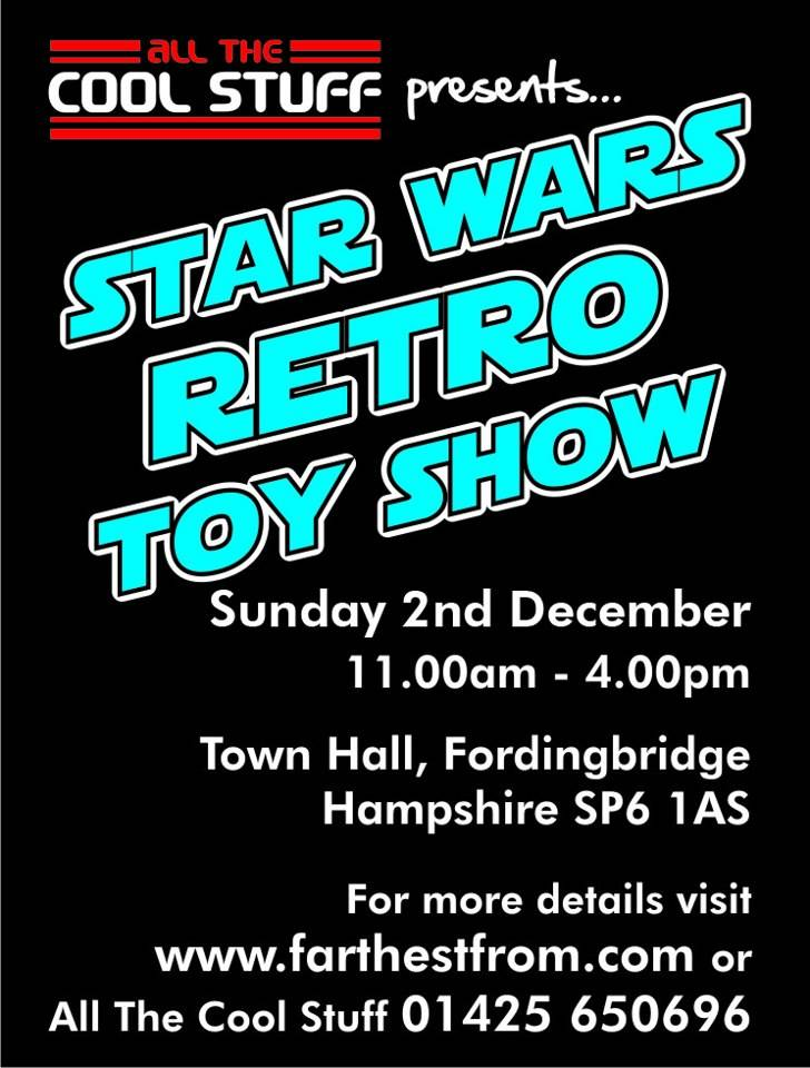 Farthest From II, The UK Star Wars Vintage Collectables Show 2nd 2012 December with Gus & Duncan FF2flyer