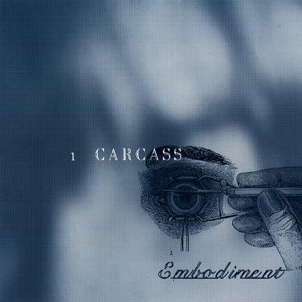 Carcass Embodime