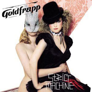 Eventos - Página 2 Goldfrapp_strictmachine_n