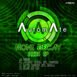 Ribs EP from None Decay - Out Now on AutomAte! AM8E016-release-art-250px