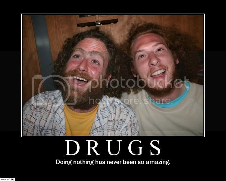 Motivational Posters - Page 3 Drugs