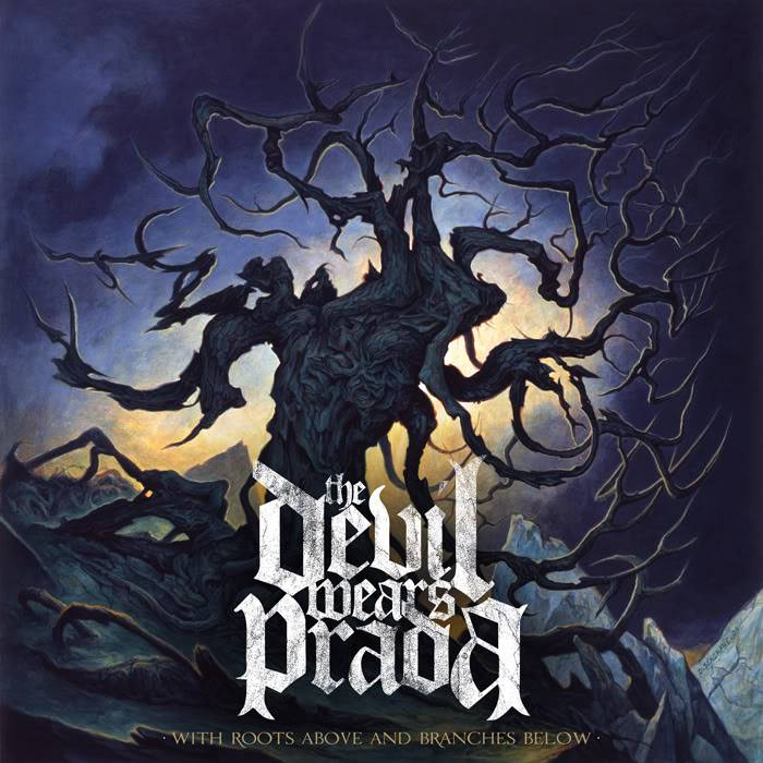 The Devil Wears Prada - With Roots Above and Branches Below (2009) AAAAAAAA