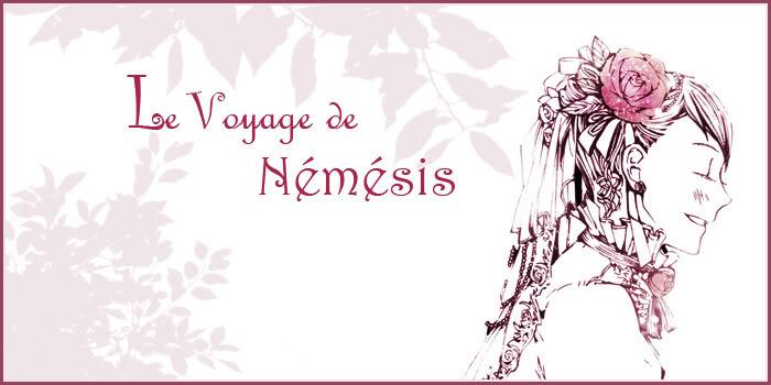 Ω Le Voyage de Némésis Ω