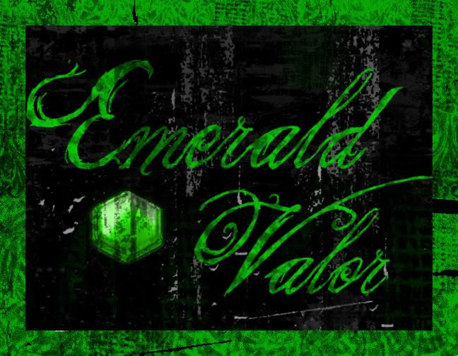 Emerald Valor