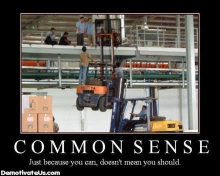 Just like this pic and wanted to post it somewhere - Page 6 Common-sense-demotivational-poster