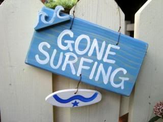 Safe Surfing Gone_surfing_sign_ocean_blue
