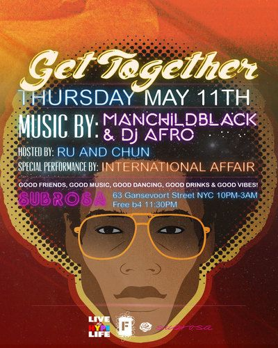 GET TOGETHER w/Manchildblack & DJ Afro :: Thurs. 5/11 Resizedimage_zpsdehgsxwh