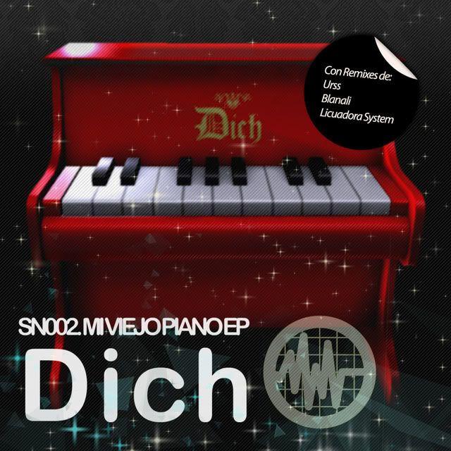 SN002 - DICH - Mi Viejo Piano EP (descarga gratuita!) Tapaconremixers-1