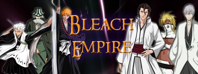 Bleach  Empire