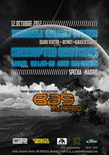12.10.2012 Madrid My Beat@Spekca with Terrassa Assault System /  Dark Vektor+Bitmut+Ignasi D´Egara/ + Korrupted Brothers Basmadrid12oct_mailbis-1
