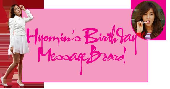 Hyomin's Birthday Message Board Hyominbdaymb