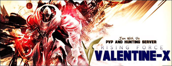 VALENTINE-X RF - PVP Server AND HUNTING Server